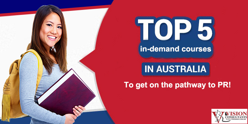Top 5 in-demand courses in Australia to get on the pathway to PR!