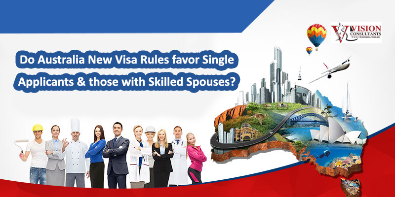 Australia New Visa Rules favor Single Applicants