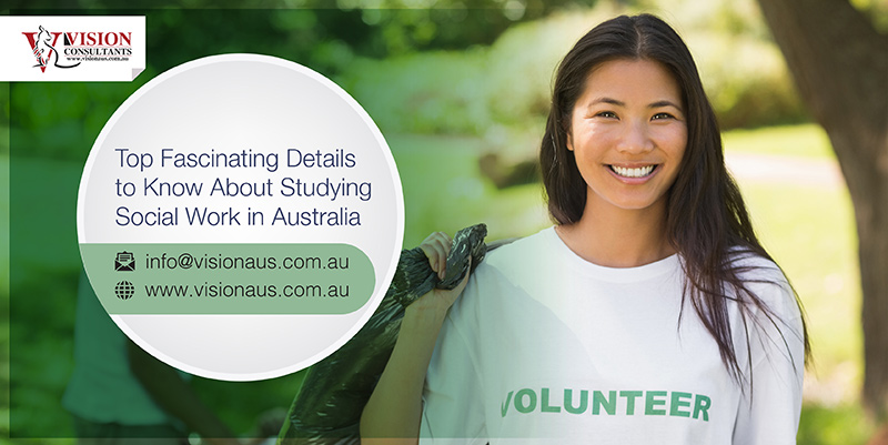 https://visionaus.com.au/wp-content/uploads/2020/02/Top-Fascinating-Details-to-Know-About-Studying-Social-Work-in-Australia.jpg